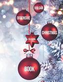 Vulgar Offensive Christmas Coloring Book