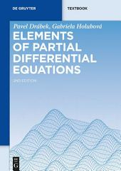 Elements of Partial Differential Equations: Edition 2