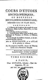 Cours d'études encyclopédiques ou nouvelle encyclopédie élémentaire: Volume6