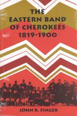 The Eastern Band of Cherokees  1819 1900 PDF