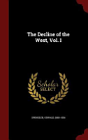 The Decline of the West  Vol  I PDF