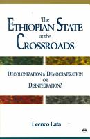 The Ethiopian State at the Crossroads PDF