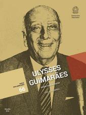 Ulysses Guimarães: Edição Comemorativa