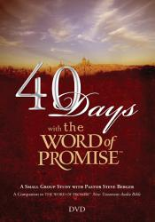 40 Days With The Word Of Promise Dvd Book PDF
