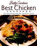Betty Crocker s Best Chicken Cookbook