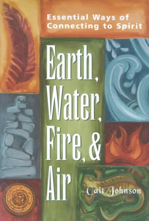 Earth, Water, Fire, and Air