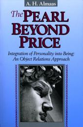 The Pearl Beyond Price: Integration of Personality into Being