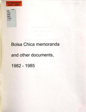 Bolsa Chica Memoranda and Other Documents, 1982-1985