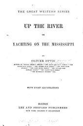 Up the River, Or, Yachting on the Mississippi