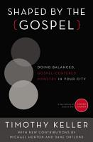 Shaped by the Gospel PDF