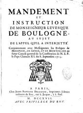 Mandement et instruction de Monseigneur l'évesque de Boulogne au sujet de l'appel qu'il a interjetté.... Mémoire dans lequel on examine...