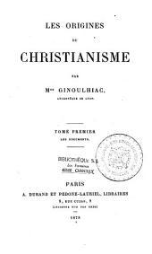 Les origines du christianisme: Volume2