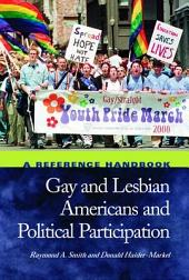 Gay and Lesbian Americans and Political Participation: A Reference Handbook