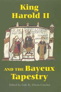 King Harold II and the Bayeux Tapestry PDF
