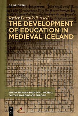 The Development of Education in Medieval Iceland PDF
