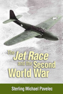 The Jet Race and the Second World War PDF