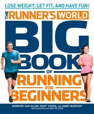 The Runner s World Big Book of Running for Beginners