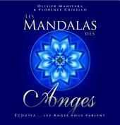 Les Mandalas des Anges: Écoutez... les Anges vous parlent