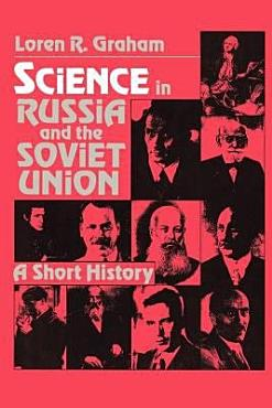 Science in Russia and the Soviet Union PDF