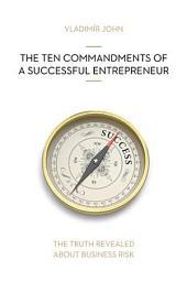 TEN COMMANDMENTS OF A SUCCESSFUL ENTREPRENEUR