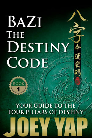 BaZi   The Destiny Code  Book 1