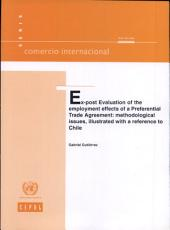 Ex-post Evaluation of the Employment Effects of a Preferential Trade Agreement: Methodological Issues, Illustrated with a Reference to Chile