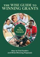 The Wise Guide to Winning Grants PDF