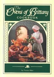 The Ovens Of Brittany Cookbook Book PDF