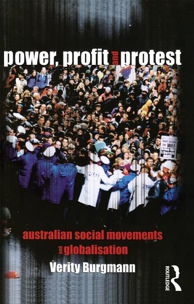 Power Profit And Protest