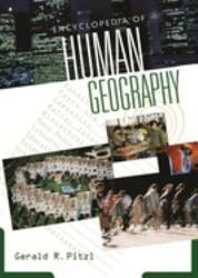 Encyclopedia Of Human Geography Book PDF