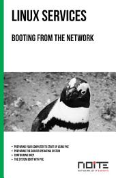 Booting from the network: Linux Services. AL3-077