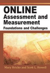 Online Assessment, Measurement, and Evaluation: Emerging Practices