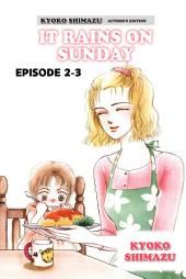 KYOKO SHIMAZU AUTHOR'S EDITION: Episode 2-3