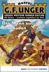 G. F. Unger Sonder-Edition - Folge 021: Der Mann aus dem Süden