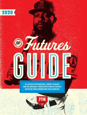 Baseball Prospectus Futures Guide 2020 PDF