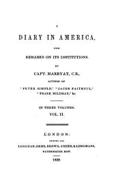 A diary in America: with remarks on its institutions : in 3 vol, Volume 1