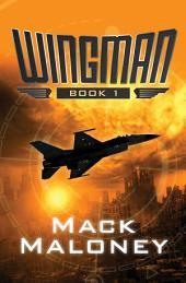 Wingman: Volume 1