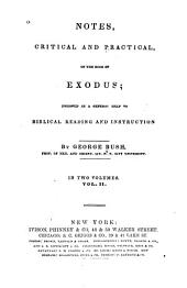 Notes, Critical and Practical, on the Book of Exodus: Designed as a General Help to Biblical Reading and Instruction, Volume 2