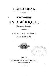 Voyages en Amérique (Moeurs des sauvages): Voyage à Clermont et au Mont-Blanc