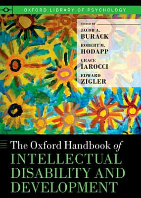 The Oxford Handbook of Intellectual Disability and Development PDF