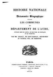 Histoire nationale ou dictionnaire géographique de toutes les communes du département de l'Aude, ouvrage orné de cartes, de gravures, de portraits et de vignettes
