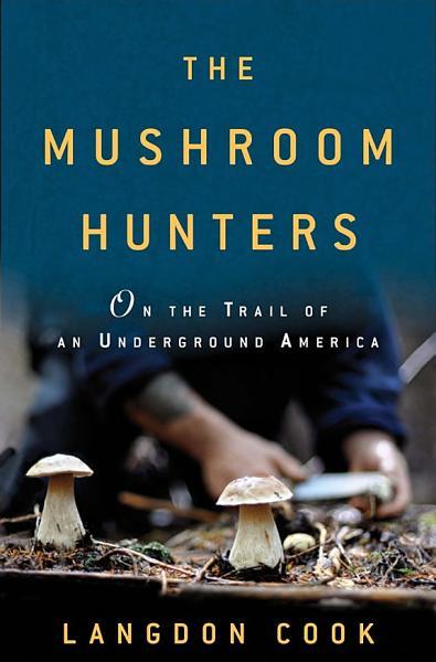 Download The Mushroom Hunters Book
