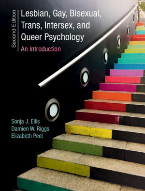 Lesbian  Gay  Bisexual  Trans  Intersex  and Queer Psychology PDF