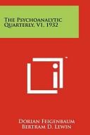 The Psychoanalytic Quarterly  V1  1932 PDF