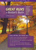 Great Runs in Boston s Burbs