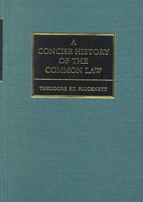 A Concise History of the Common Law PDF