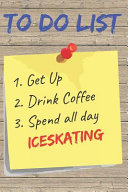 To Do List Iceskating Blank Lined Journal Notebook