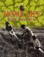 Home Life in the 1930s and 40s