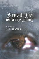 Beneath the Starry Flag PDF