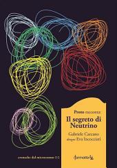 Il Segreto di Neutrino